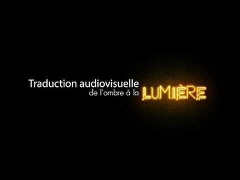 Traduction Audiovisuelle_ombrelumiere
