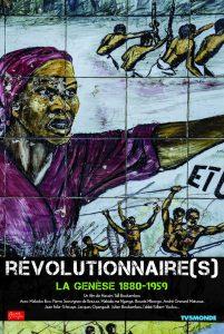 Affiche Révolutionnaire(s) la Génèse 1880 - 1959 TV5MONDE