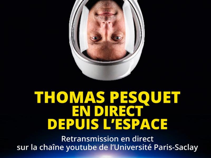 Affiche retransmission échange avec Thomas Pesquet et l'Université Paris-Saclay.